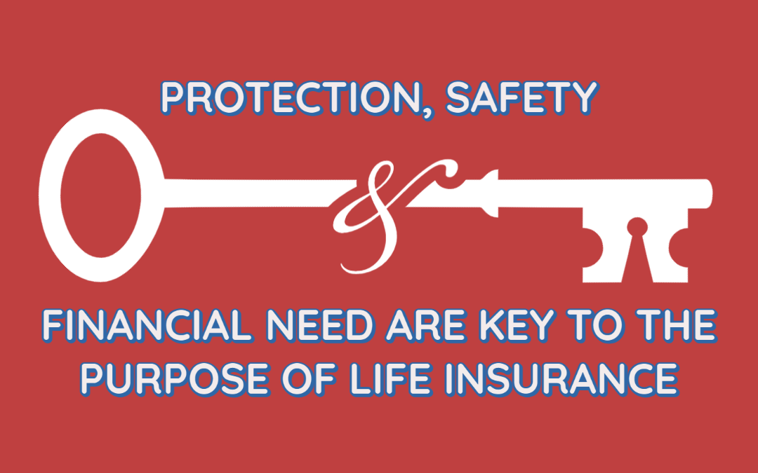 What is the Purpose of Life Insurance?